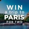 Win a Free Trip to Paris